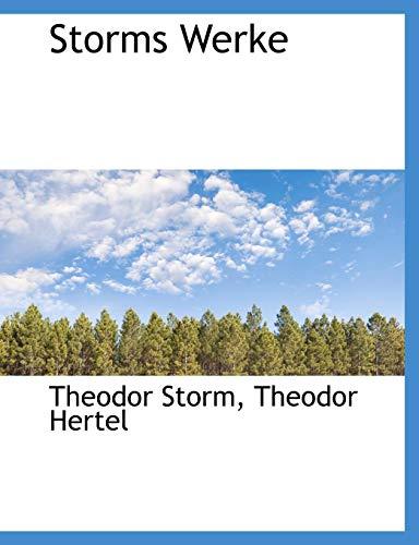 Storms Werke (9781116403084) by Theodor Storm; Theodor Hertel