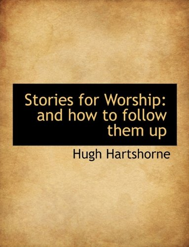 9781116403190: Stories for Worship: and how to follow them up