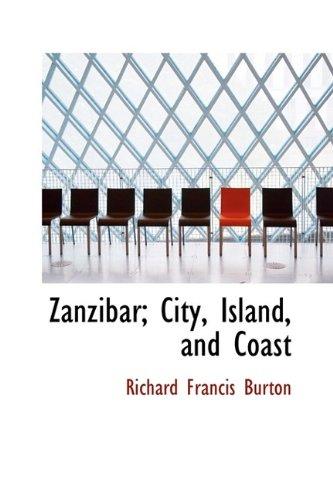 9781116406832: Zanzibar; City, Island, and Coast