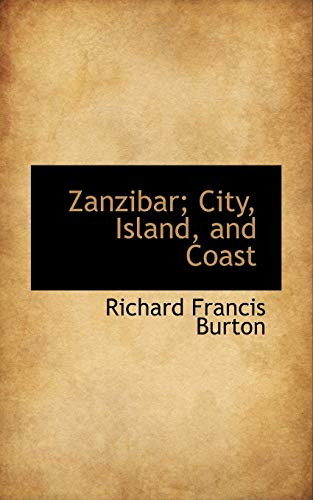 9781116406856: Zanzibar; City, Island, and Coast