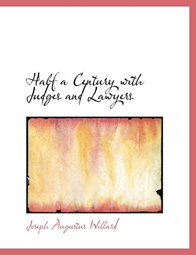 9781116410686: Half a Century with Judges and Lawyers