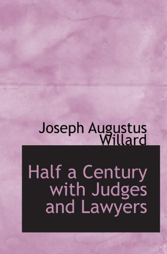 9781116410716: Half a Century with Judges and Lawyers