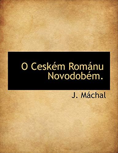 9781116421125: O Ceském Románu Novodobém.