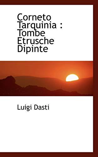 Corneto Tarquinia: Tombe Etrusche Dipinte: Dasti, Luigi