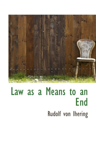 9781116438611: Law as a Means to an End