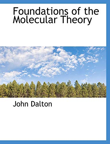 9781116443288: Foundations of the Molecular Theory