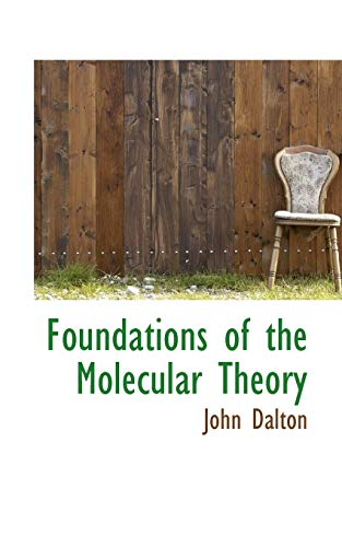 9781116443295: Foundations of the Molecular Theory