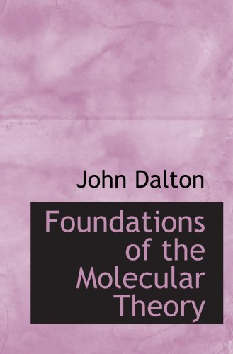 9781116443318: Foundations of the Molecular Theory