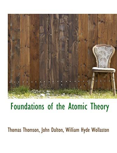 Foundations of the Atomic Theory: Thomas Thomson, John