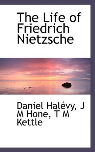 9781116447972: The Life of Friedrich Nietzsche