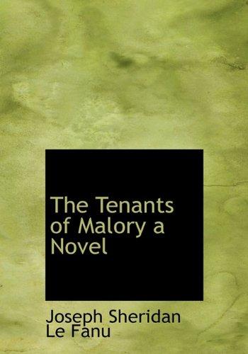 9781116453102: The Tenants of Malory a Novel