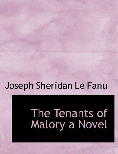 9781116453119: The Tenants of Malory a Novel