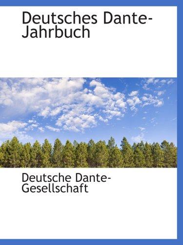 9781116454666: Deutsches Dante-Jahrbuch (German Edition)