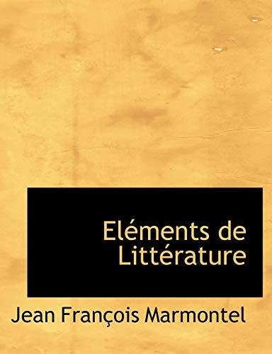 9781116477061: Elements de Litterature