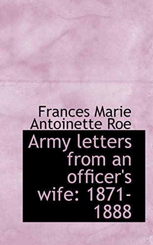 9781116479775: Army letters from an officer's wife: 1871-1888