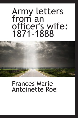 9781116479799: Army letters from an officer's wife: 1871-1888