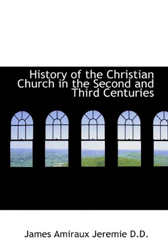 9781116488791: History of the Christian Church in the Second and Third Centuries
