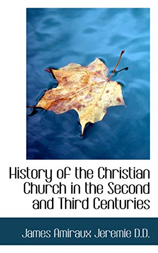 9781116488814: History of the Christian Church in the Second and Third Centuries