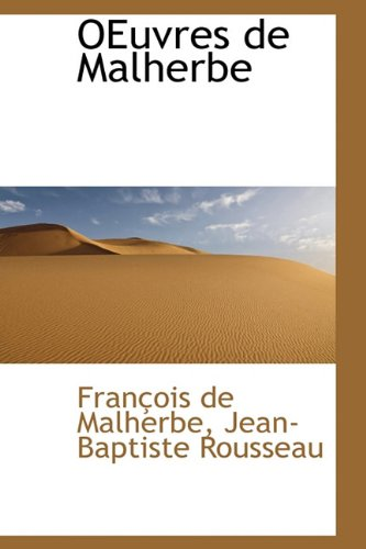 9781116495676: OEuvres de Malherbe (French Edition)