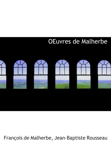 9781116495706: OEuvres de Malherbe (French Edition)