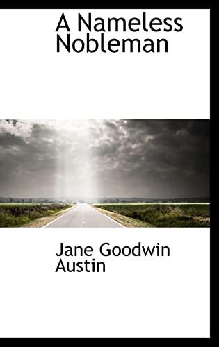 9781116497656: A Nameless Nobleman