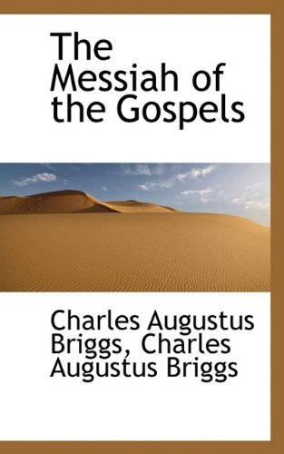 9781116499209: The Messiah of the Gospels