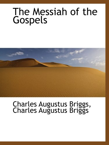 9781116499247: The Messiah of the Gospels
