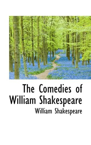 9781116511635: The Comedies of William Shakespeare