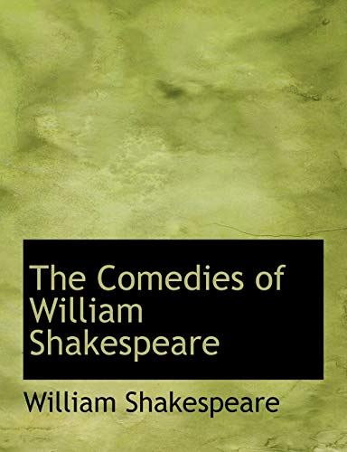 9781116511642: The Comedies of William Shakespeare