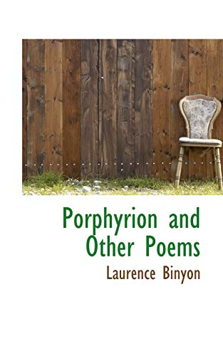 Porphyrion and Other Poems: Laurence Binyon