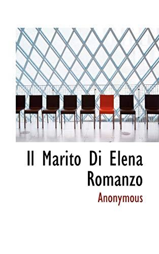 Il Marito Di Elena Romanzo (Paperback): Anonymous
