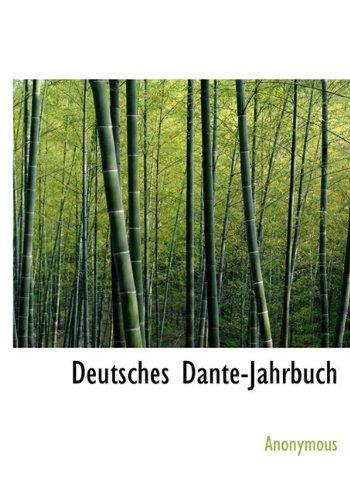 9781116539363: Deutsches Dante-Jahrbuch (German Edition)