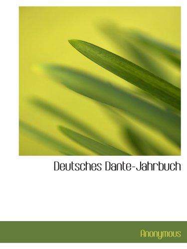 9781116539400: Deutsches Dante-Jahrbuch (German Edition)
