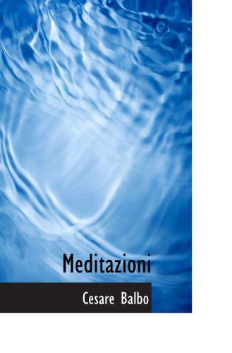 9781116544558: Meditazioni (Italian Edition)