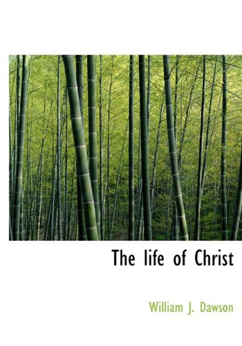 9781116548068: The Life of Christ