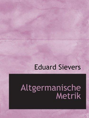 9781116553468: Altgermanische Metrik (German Edition)