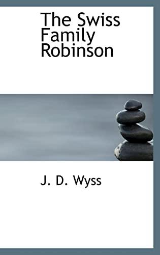 9781116554953: The Swiss Family Robinson