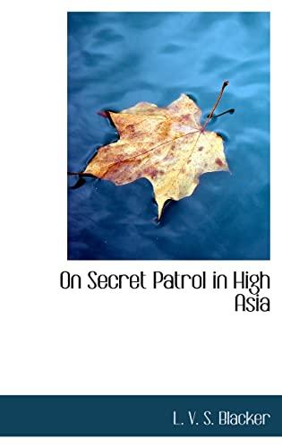 9781116556650: On Secret Patrol in High Asia