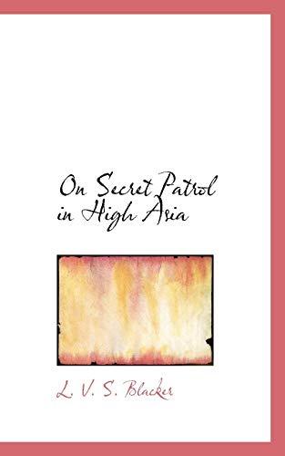 9781116556674: On Secret Patrol in High Asia