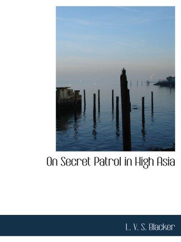 9781116556681: On Secret Patrol in High Asia