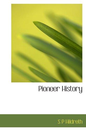 9781116559552: Pioneer History