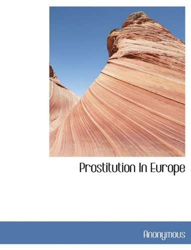 9781116561302: Prostitution in Europe