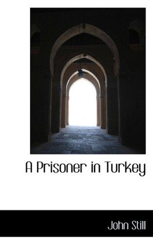 9781116561739: A Prisoner in Turkey