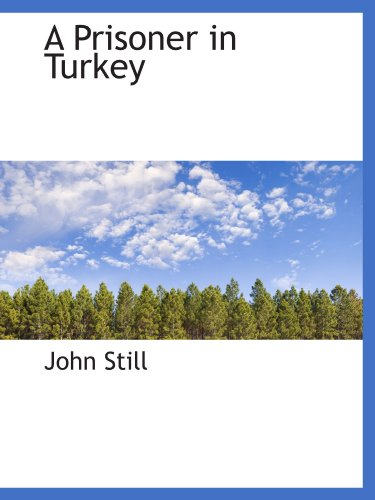 A Prisoner in Turkey (111656176X) by John Still