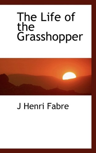 9781116566154: The Life of the Grasshopper