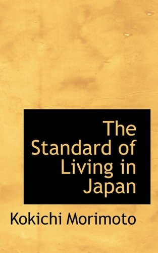 9781116579130: The Standard of Living in Japan