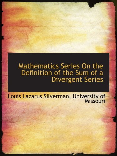 9781116638189: Mathematics Series On the Definition of the Sum of a Divergent Series