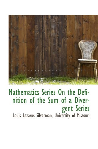 9781116638196: Mathematics Series On the Definition of the Sum of a Divergent Series