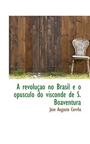 A revolução no Brasil e o opusculo: Corrêa, José Augusto