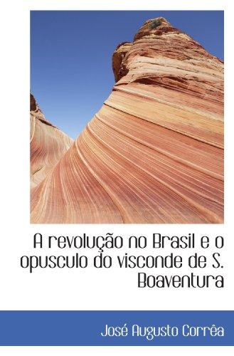 A revolução no Brasil e o opusculo: José Augusto Corrêa
